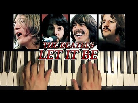 The Beatles - Let It Be (Piano Tutorial Lesson)