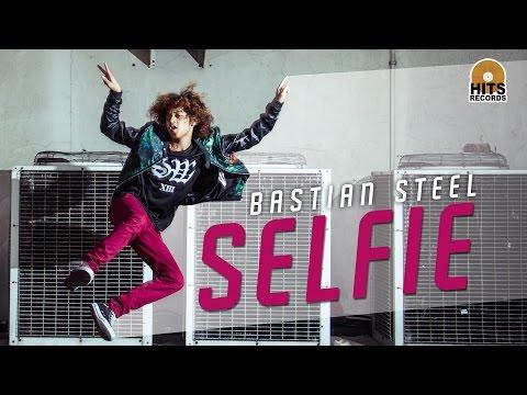 Bastian Steel - SELFIE