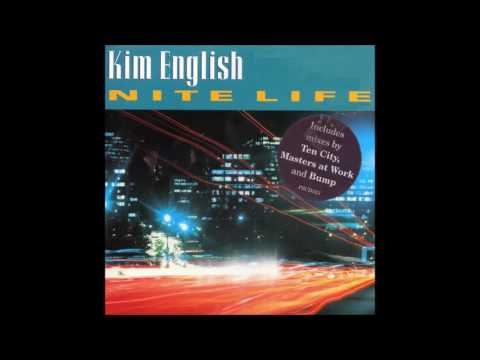 Kim English - Nite Life (Original Ten City Mix)