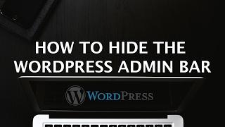 видео Как удалить Admin Bar в WordPress 3.1