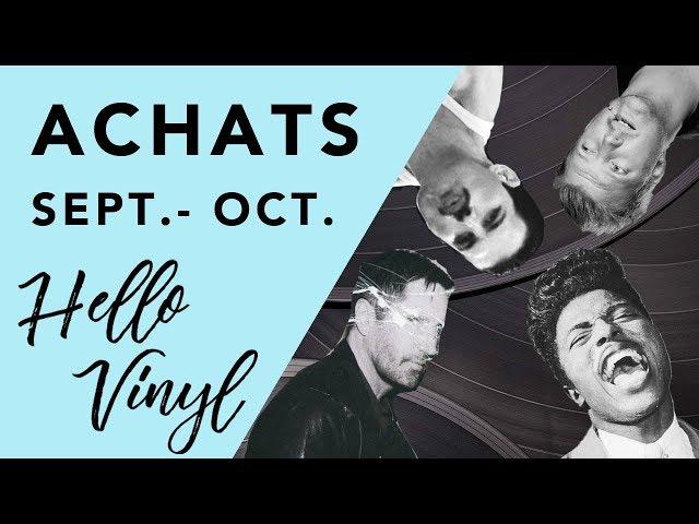 Hello Vinyl / Achats Vinyles septembre - octobre 2017 / #1