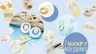 12 Luxury Accessories DIY For Women ちょびっと大人なアクセサリーDIY12選