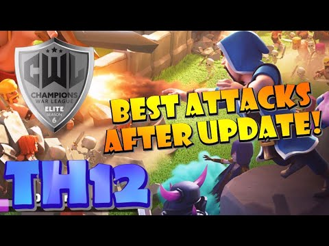 Best TH12 War Attack Strategies After SUMMER UPDATE! First CWL Tournament War After Update!
