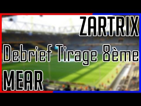 ligue des champions 2016 2017 debrief tirage au sort 8 me de finale ft zartrix youtube. Black Bedroom Furniture Sets. Home Design Ideas