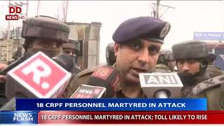 CRPF convoy attacked on Srinagar-Jammu national highway, 18 CRPF personnel martyred