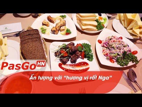 Nơi giao thoa ẩm thực Nga – Việt