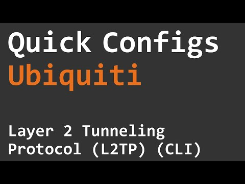 Quick Configs Ubiquiti - Layer 2 Tunneling Protocol L2TP (CLI)