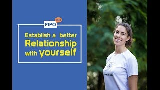 Establish a better relationship with yourself