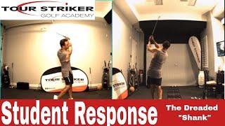 Student Question & Response | The Shank | Martin Chuck | Tour Striker Golf Academy