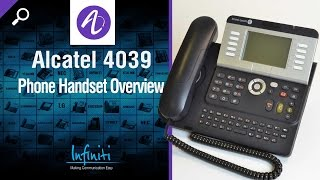 Alcatel 4039 Phone Handset Overview [Infiniti Telecommunications]