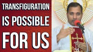 Fr Joseph Edattu VC - Transfiguration is possible for us