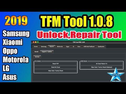 tfm-tool-pro-1.0.8-latest-2019- -samsung,xiaomi,oppo,motorola,asus,lg,qualcomm-unlock-tool