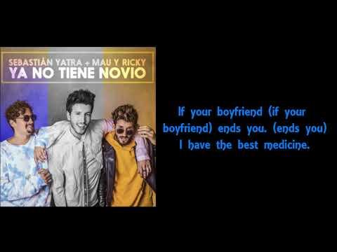 Sebastian Yatra, Mau Y Ricky - Ya No Tiene Novio (English Translation Lyrics)