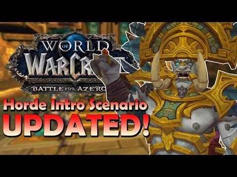 Horde Intro Scenario UPDATED! - Cutscenes/Voice Acting/Scenario Changes   Battle for Azeroth