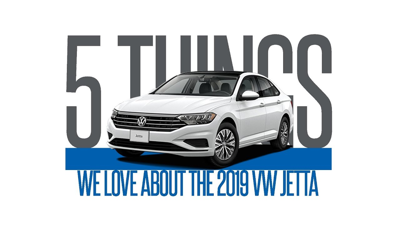 401 Dixie Volkswagen >> 2019 Jetta 5 Things We Love 401 Dixie Volkswagen Mississauga Ontario