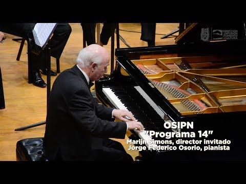 "IPN Cultura - OSIPN // ""Programa 14"". Jorge Federico Osorio, pianista."