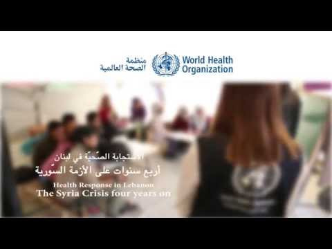 The Syrian crisis four years on: WHO health response in Lebanon