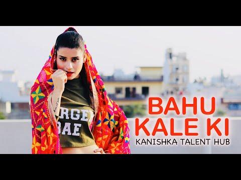 BAHU KALE KI  Dance  By Kanishka Talent Hub