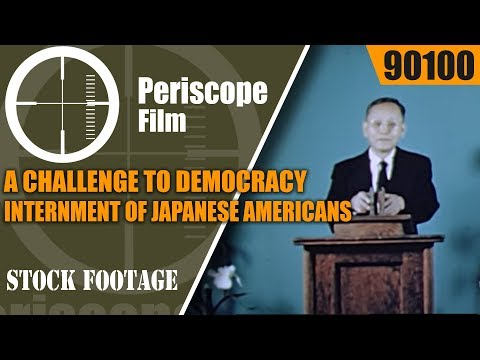 A CHALLENGE TO DEMOCRACY  INTERNMENT OF JAPANESE AMERICANS IN WWII 90100