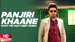 Panjiri Khaane | Vicky Vik Feat Deep Jandu | Full SOng Coming Soon | Speed Records thumbnail