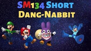 SM134 Short: Dang-Nabbit