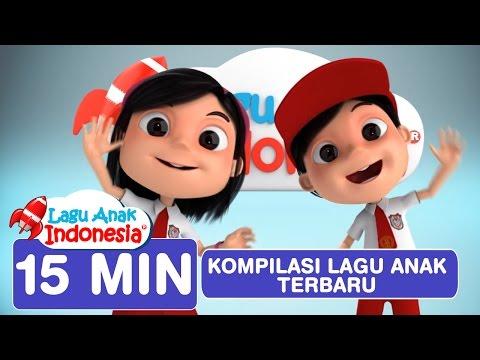 Kompilasi Lagu Anak Anak | Lagu Anak Indonesia | Lagu Anak Terpopuler 2016