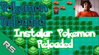 Instalar Pokemon Edicion Reloaded 14.3 para PC (Rukor Sol)