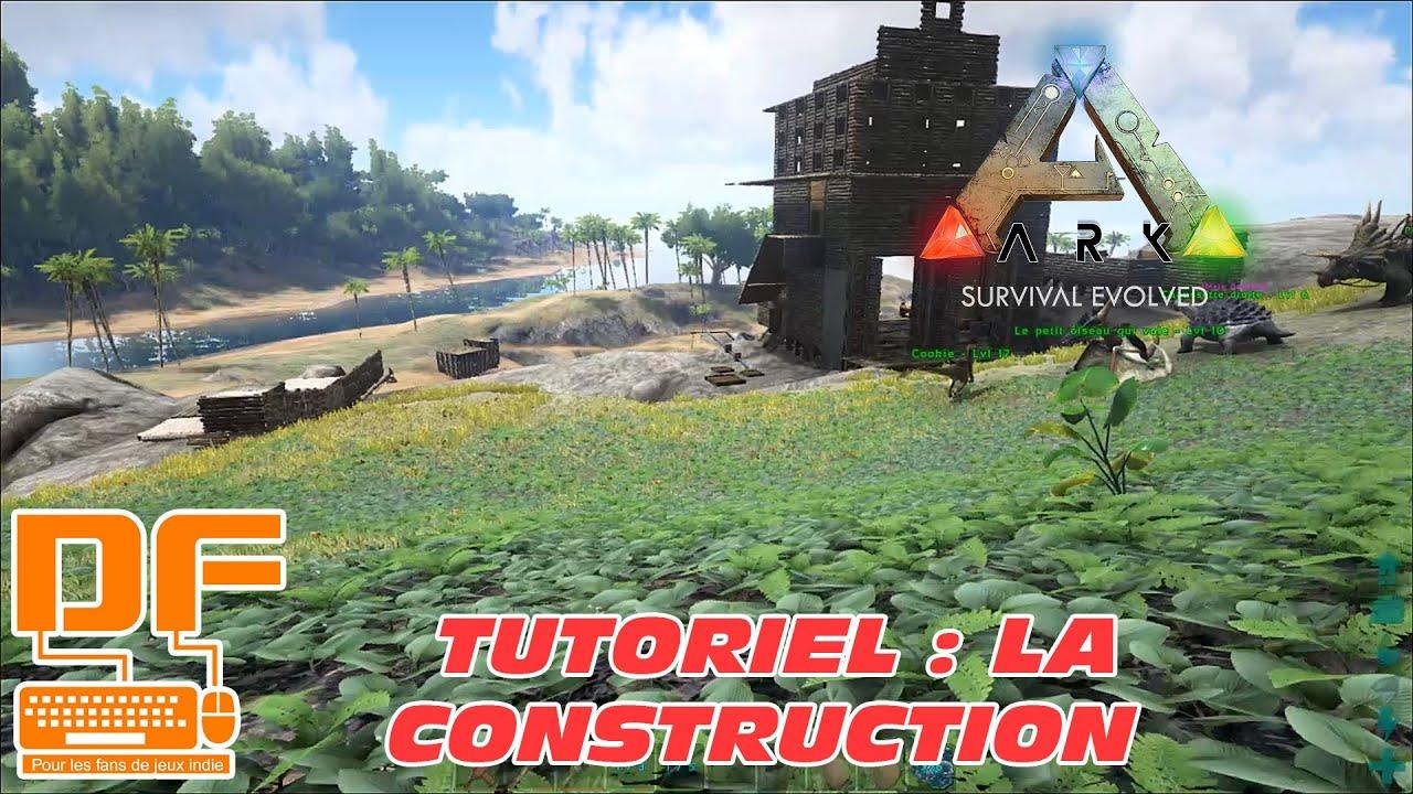 Ark Survival Evolved Les Bases De La Construction Tutoriel Fr