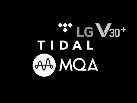 Tidal MQA Audio Test On LG V30