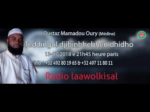 Teddingol djibinbhebhen dhidho 1/2 - Oustaz M. Oury (Médine)