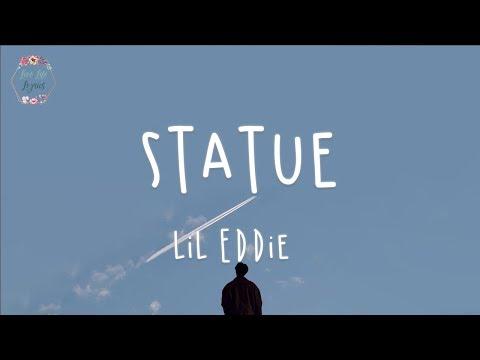 Lil Eddie - Statue (Lyric Video)