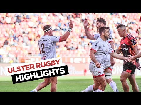 HIGHLIGHTS   Ulster Rugby v Southern Kings