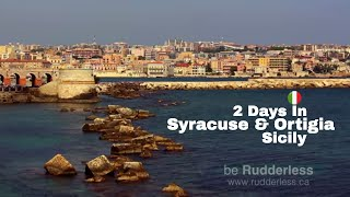 2 Days In Syracuse & Ortigia, Sicily (Day 1)