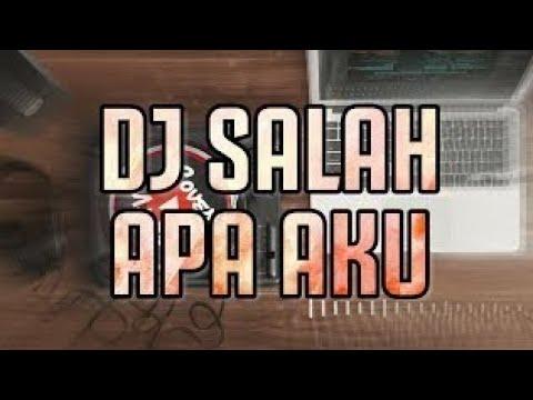 #ilir7-#remix-#djopus-dj-salah-apa-aku---{ilir-7}-remix-bass-2019