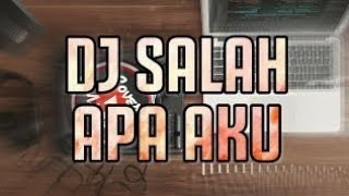 Gambar cover DJ SALAH APA AKU FULL BASS REMIX DJ TERBARU 2020 IN THE VIDEO VIEW 1 MILIONS