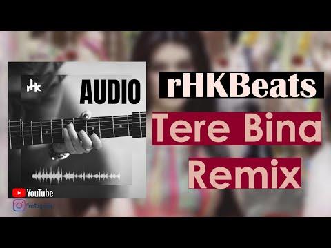 Tere Bina HeroPanti Remix DJ rHK