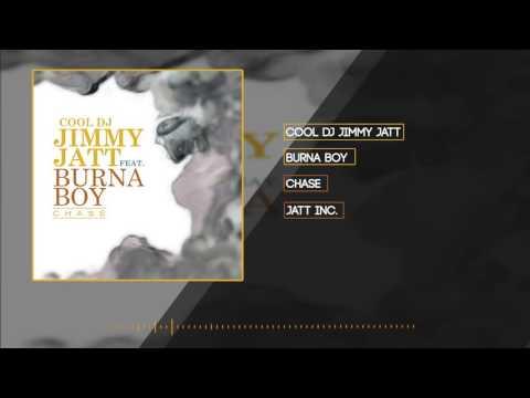 DJ Jimmy Jatt - Chase (Official Audio) ft. Burna Boy