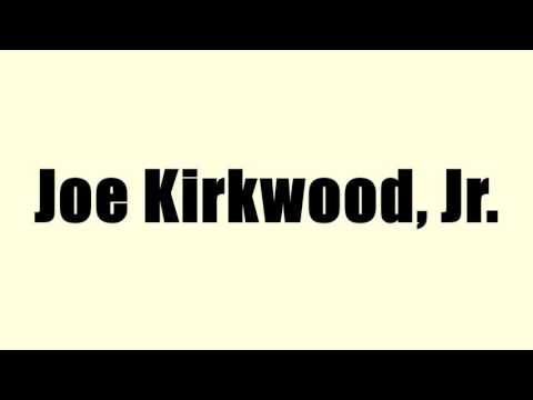 Joe Kirkwood, Jr.