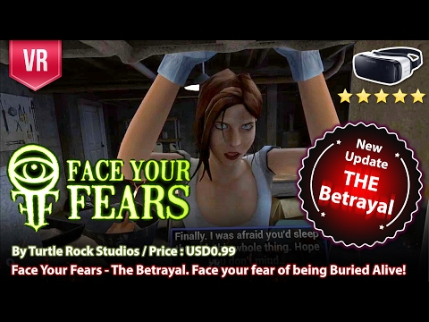 Face Your Fears New DLC The Betrayal for Gear VR - Face your fear of being Buried Alive!