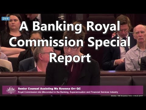 A Banking Royal Commission Special Report