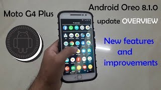 Complete overview of Android Oreo 8.1.0 update of the Moto G4 Plus   new features and improvements