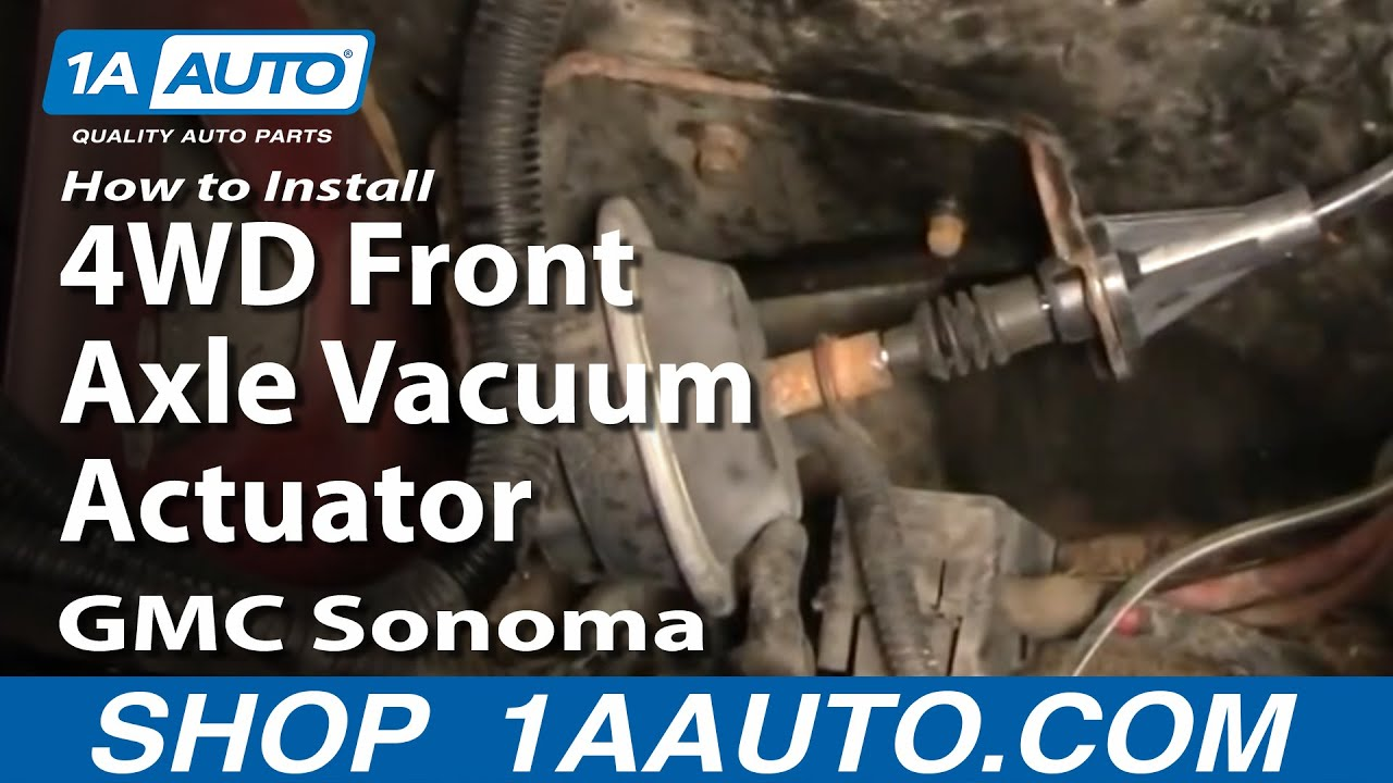 How To Install Replace 4wd Front Axle Vacuum Actuator Gmc S15 Sonoma 95 Geo Tracker Battery Wiring Chevy Blazer 1aautocom Youtube