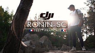DJI RONIN SC , LE MEILLEUR STABILISATEUR DU MONDE ! TEST fr