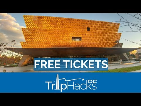 How To Get FREE Tickets To The Smithsonian National Museum Of African American History & Culture