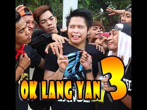 OK LANG YAN part 3 ( For Mobile Phones )