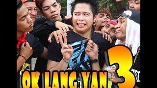 Repeat youtube video OK LANG YAN part 3 ( For Mobile Phones )