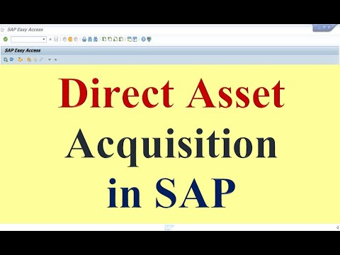 Direct Asset Acquisition in SAP FICO