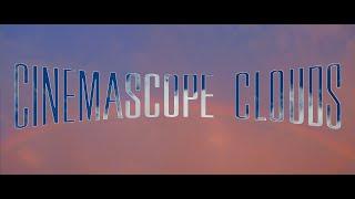 CinemaScope Clouds