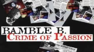 Bamble B. - Crime Of Passion (Radio Edit)
