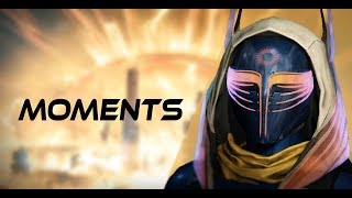 Moments | A Destiny Montage by Brendan